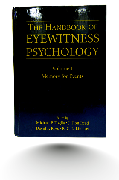The Handbook of Eyewitness Psychology Volume 1
