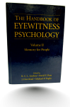 The Handbook of Eyewitness Psychology Volume 2